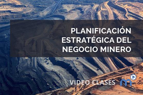 Planificación Estratégica del Negocio Minero
