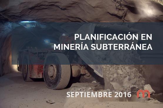 Planificación en Minería Subterránea
