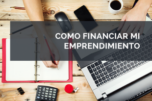 Como financiar tu emprendimiento