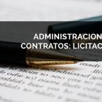 Administración de Contratos: Licitación