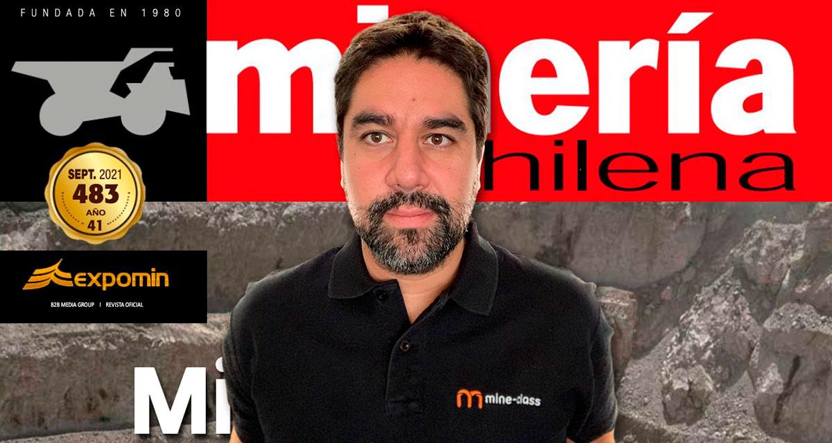 """Claudio Valenzuela, CEO y co-fundador de Mine-Class publicó una columna en la revista """"Minería Chilena"""""""